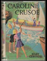 Caroline Crusoe Mary Gervaise Warne Albion Library 1st Edition 1941 HB/DJ