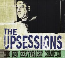 THE UPSESSIONS - THE NEW HEAVYWEIGHT CHAMPION (2013) CD, NEW, SKA