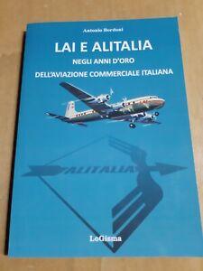 Book, libro,Lai e Alitalia negli anni d'oro dell'aviazione commerciale italiana