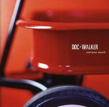 DOC WALKER - EVERYONE ABOARD (CD 2003) - SELLER'S COPY - MINT CONDITION