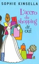 Livre - Sophie Kinsella - L'accroc du shopping dit oui - comme neuf