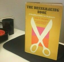 """The Dressmaking Book"" by Adele P. Margolis 1967 Doubleday & Co."