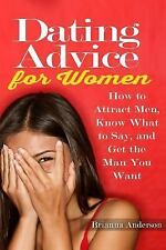 Online Dating: Dating Advice for Women : How to Attract Men, Know What to...