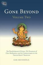 Gone Beyond: The Prajnaparamita Sutras, The Ornament of Clear Realization, and I