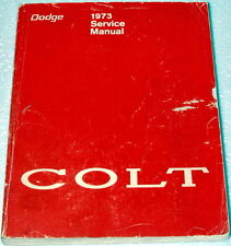 1973 Dodge Colt, Plymouth Cricket Factory Service Manual Original Shop Repair