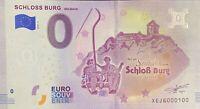 BILLET 0  EURO  SCHLOSS BURG SEILBAHN ALLEMAGNE  2018  NUMERO 100
