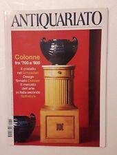 Antiquariato n.249 anno 2002 - Colonne fra '700 e '800