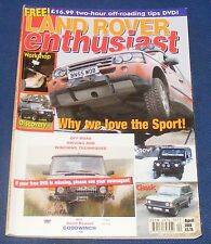 LAND ROVER ENTHUSIAST APRIL 2006 - WHY WE LOVE THE SPORT!