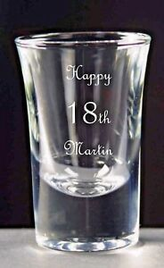 Personalised Shot Glass, Birthday Gift, 18th 21st 25th 30th 40th 50th 60th 70th