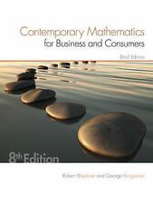 Contemporary Mathematics for Business and Consumers, Brief Edition by Geroge...