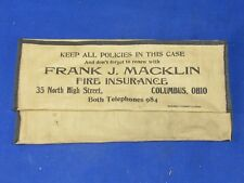 Vintage Insurance Policy Cloth Bag,Macklin Fire Ins.Co.Columbus,Ohio Phone #984