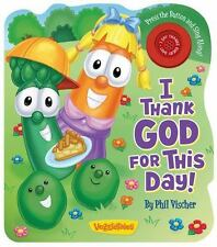 I Thank God for This Day! A VeggieTales Book VeggieTales Candy Cane Press
