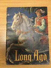 "Rare Children's Picture Book ""LONG AGO"" By Renwick Pride Printed byPhotogravures"