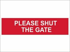 Scan - Please Shut The Gate - PVC 200 x 50mm