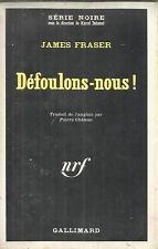 JAMES FRASER DEFOULONS NOUS !  SERIE NOIRE   1286