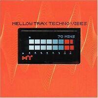 Mellow Trax Techno vibes (1999) [CD]