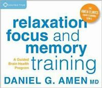 Relaxation, Focus, and Memory Training : A Guided Brain Health Program by Daniel