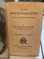 1923 In The Days of Washington William Murray Graydon