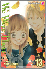 We Were There Vol. 13 Manga NEW