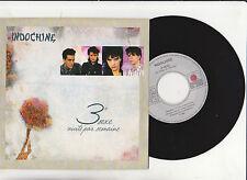Indochine - 3 ème sexe - 3 nuits par semaine - vinyle 45 tr Ariola 1985