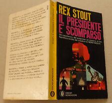 1973c = IL PRESIDENTE E' SCOMPARSO = REX  STOUT..TASCABILI.. MONDADORI. ETNA
