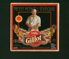 Etiquette de Fromage  Petit Pont l'évêque GILLOT    No 237