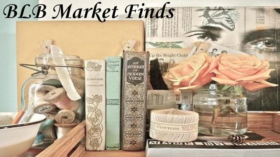BLB Market Finds