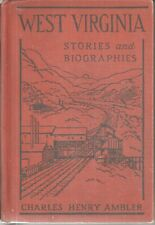 West Virginia Stories and Biographies by Charles Henry Ambler, pub 1942