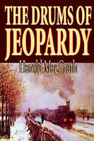 NEW The Drums of Jeopardy by Harold Macgrath