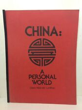 China, A Personal World by Claire Malcolm Lintilhac Signed