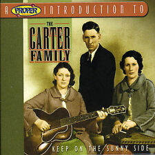 Proper Intro.. Carter Family: Keep on the Sunny Side (CD, 2004, Proper CD2060)