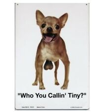 """ADULT ONLY """"Who you callin Tiny?"""" 11.5"""" X 8"""" Tin Sign"""