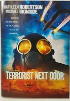 The Terrorist Next Door (DVD Widescreen 2010) Michael Ironside