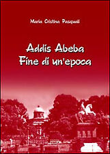 Addis Abeba. Fine di un'epoca - [Simple]