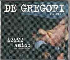 FRANCESCO DE GREGORI - FUOCO AMICO (LIVE 2001) **COME NUOVO**
