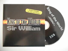 SIR WILLIAM : KING OF THE WORLD ( 2 VERSIONS ) [ CD SINGLE ] ~ PORT GRATUIT