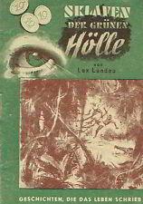Geschichten die das Leben schrieb 1949 DDR Landau Sklaven der grünen Hölle