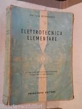 ELETTROTECNICA ELEMENTARE di G De Francisco Principato 1968 libro manuale scuola