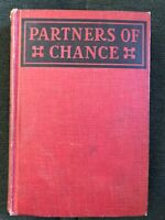 Partners of Chance by Henry Herbert Knibbs-Copyright 1921, Hardcover