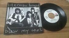 "7""  Rock Herman Brood - Blew My Cool Over You (2 Song) ARIOLA"