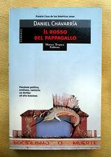 Daniel Chavarria, Il rosso del pappagallo, Ed. Marco Tropea, 2000