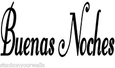 BUENAS NOCHES GOOD NIGHT  SPANISH PHRASE DECAL STICKER KITCHEN HOME WALL ART