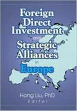Foreign Direct Investment and Strategic Alliances in Europe (Monograph-ExLibrary