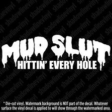 MUD SLUT Vinyl Sticker Jeep Wrangler 4x4 Mudder Super Swamper Ground Hawg Terra