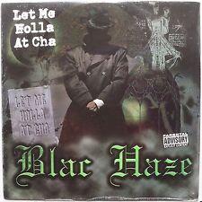 "BLAC HAZE: LET ME HOLLA AT CHA rare GANSTA RAP 12"" ORIG OOP private SEALED"