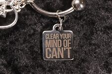 """CLEAR YOUR MIND OF CAN'T"" - Weight Loss Charm for Weight Watchers Keychain."