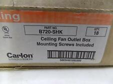 CARLON QTY 18 CEILING FAN OUTLET BOX  B720-SHK NIB