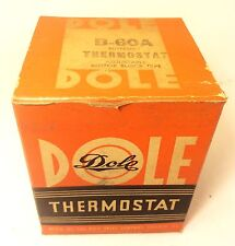 Dole B-60A 60-FHT 8HT BPCH Thermostat