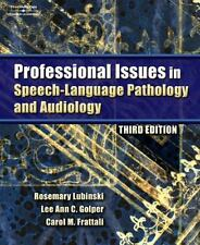 Professional Issues in Speech-Language Pathology and Audiology, Frattali, Carol,