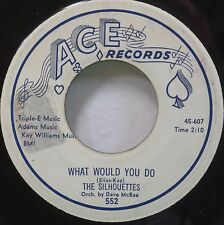 SILHOUETTES SOLD MY HEART TO THE JUNKMAN WHAT WOULD YOU DO DOO WOP 45 ACE